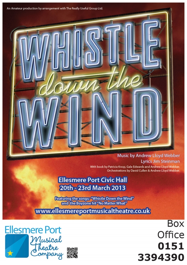 Whistle Down the Wind - by Andrew Lloyd-Webber and Jim Steinman