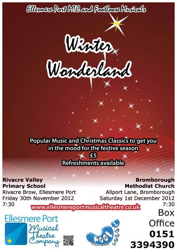 Winter Wonderland - 'EPMTC' and 'Footloose Musicals' Christmas Concerts