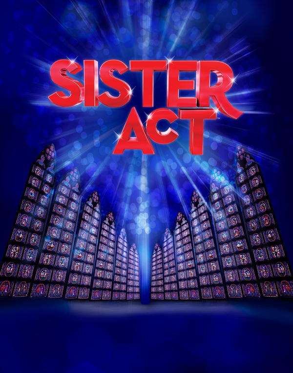 MATINEE ADDED FOR SISTER ACT