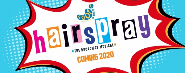 HAIRSPRAY - Auditions and information