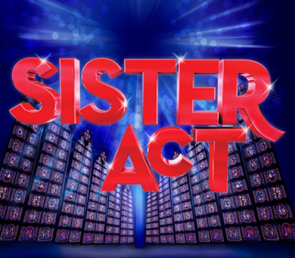 SISTER ACT - OPEN AUDITIONS